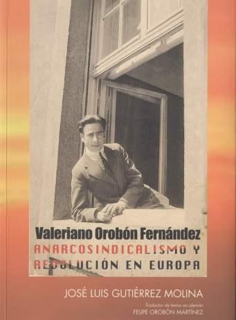 Valeriano Orobon_Anarcosindicalismo y revolucion en Europa 01.jpg