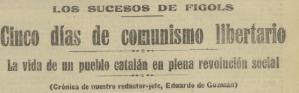 Sobre los sucesos insurreccionales en la población de Fígols, resulta muy recomendable la lectura del artículo sobre el tema de Josep Pimentel