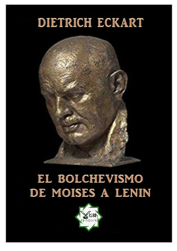 El bolchevismo desde moises hasta lenin