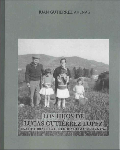 Los Hijos de Lucas Gutierrez Lopez