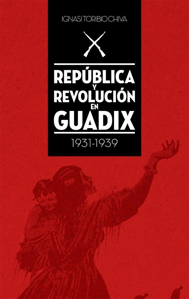 Republica-y-Revolucion-en-Guadix