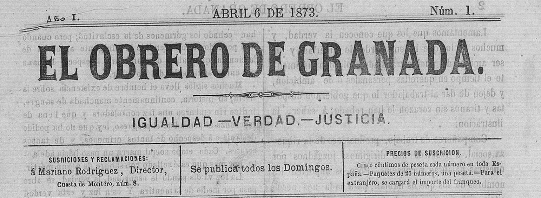 EL OBRERO DE GRANADA: EL PRIMER PERIÓDICO DE LA INTERNACIONAL EN GRANADA
