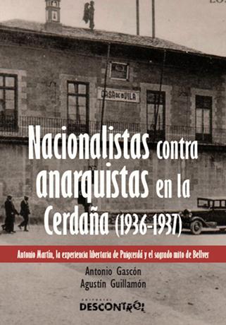La Sección Francesa de la CNT de Puigcerdá [Antonio Gascón & Agustín Guillamón]